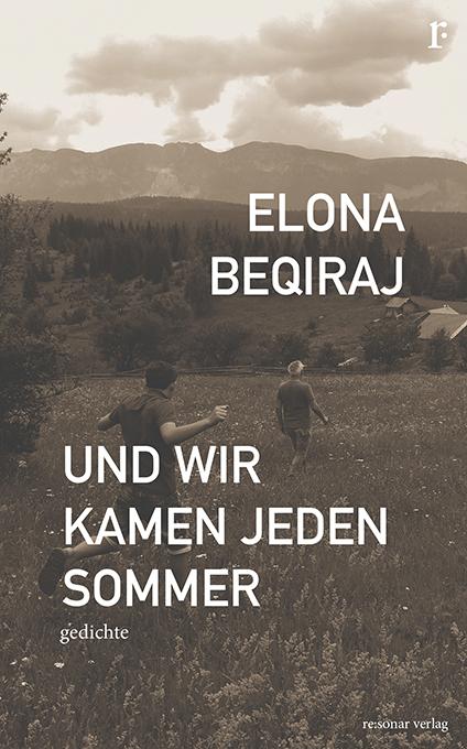 Und Wir Kamen Jeden Sommer Resonar Verlag